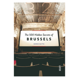 The 500 hidden secrets of BrusselsThe 500 hidden secrets of Brussels boek, Eng