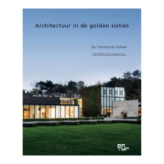 Architectuur in de golden sixtiesBoek Architectuur in de golden sixties - De Turnhoutse school