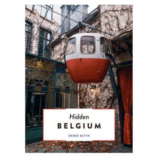 Hidden BelgiumHidden Belgium boek, Eng