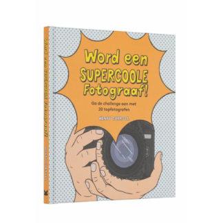 Word een supercoole fotograafWord een supercoole fotograaf, handboek